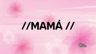 Mama Pista Karaoke Dia de las Madres A.M.