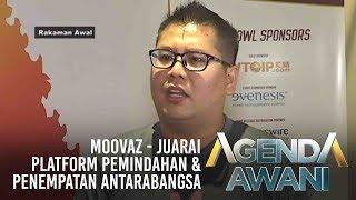 Agenda AWANI: Moovaz - Juarai platform pemindahan & penempatan antarabangsa