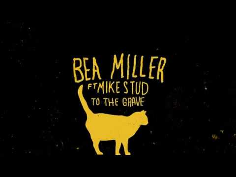 bea miller • to the grave • lyric video