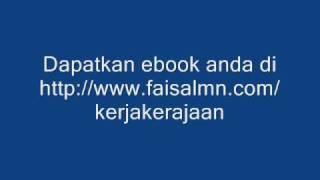 Rahsia Kerja Kerajaan - http://www.faisalmn.com/kerjakerajaan