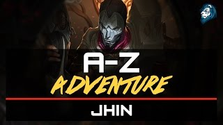 JHIN with Blitzcrank - A-Z Adventure - Episode 48
