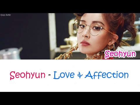 SEOHYUN (서현) - Love & Affection Lyrics [Han Rom Eng]