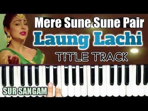 Sandali Sandali Naina Song | Harmonium | Punjabi | Laung Laachi harmonium | O Mere Sune Sune Pair