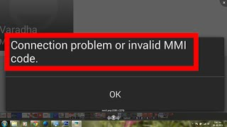 how to fix mmi code error-how to fix ussd code-how to fix mmi code invalid