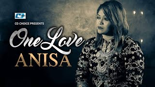 One Love – Anisa Video Download