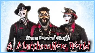 Bing Crosby - A Marshmallow World (Cover by Steam Powered Giraffe)