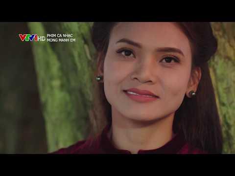 Phim Ca Nhạc: Mong Manh Em (28/12/2019) [VTV1, VTV1 HD