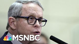 Ohio Governor Tests Positive For COVID-19, Has Existing Respiratory Issues | MSNBC