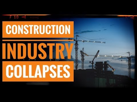 Construction Industry Collapses