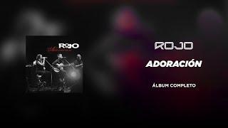 ROJO - En Adoración (Mix de 1 hora)