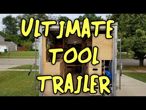 Ultimate Tool Trailer!