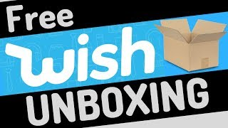 UNBOXING FREE ITEMS FROM WISH
