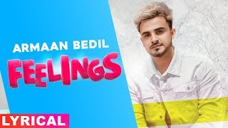 Feelings (Lyrical) | Armaan Bedil | Bachan Bedil | Daljit Chitti | Latest Punjabi Songs 2020