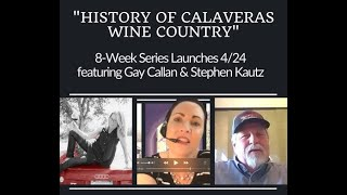 CWA History of Calaveras Wine Interview #1