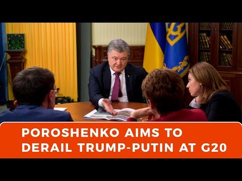 Poroshenko's Kerch Strait stunt aims at derailing Trump-Putin G20 meeting
