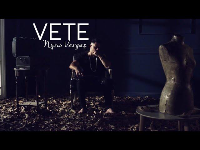 VETE - Nyno Vargas