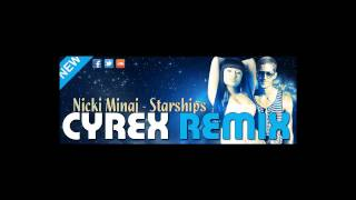Nicki Minaj - Starships Official Dubstep (Cyrex Remix) ** FREE DOWNLOAD**