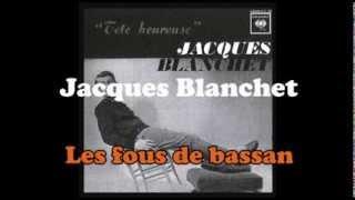 Jacques Blanchet -  Les fous de bassan
