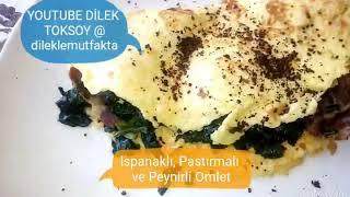 Ispanaklı Omlet, Sağlıklı ve Kolay Tarifler