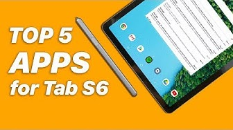 Top 5 Apps for Galaxy Tab S6 (2019)