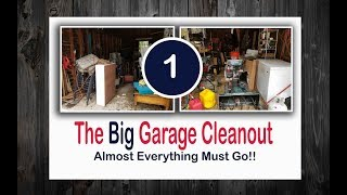 🏡 The Big Garage Clean-out || Part One || 🏡