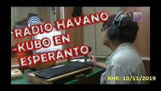 Radio Habana Cuba en Esperanto / RHK – 10/11/2019
