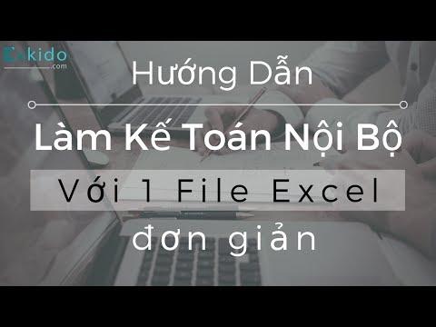 Hướng Dẫn Làm Kế Toán Nội Bộ Bằng Excel Cho DN Nhỏ