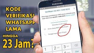Mengatasi Kode Verifikasi WA yang Lama  - Menunggu Verifikasi WhatsApp Lama Banget