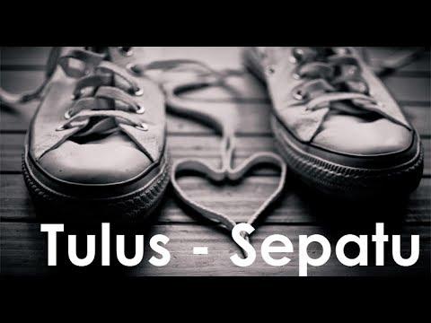 Tulus - Sepatu Plus Lirik