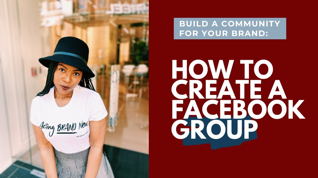 How to Create a Facebook Group (2020) for Beginners | The Brand Table
