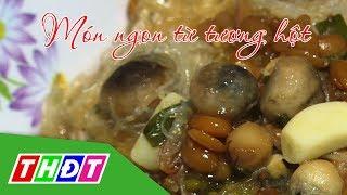 Món ngon từ tương hột | Đặc sản miền sông nước | THDT