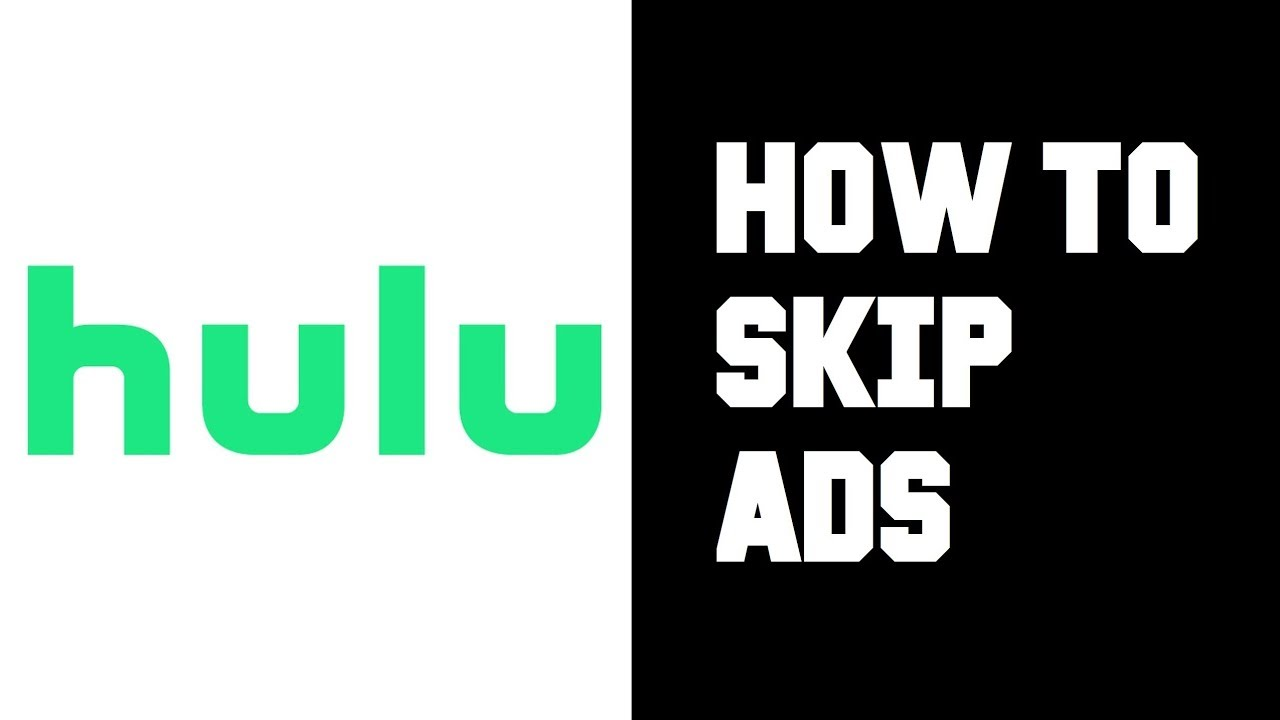 How To Skip Or Block Hulu Ads Ultimate Guide Gizdoc