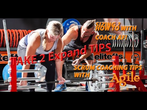 Scrum Sizing Tips Take 2 With Coach AF | Agile Lounge
