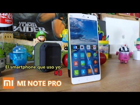 El smartphone que uso yo #3, Xiaomi Mi Note PRO