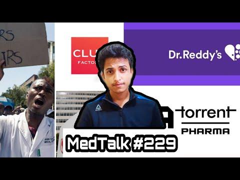 MedTalk #229 - Dr.Reddy Labs,Torrent Pharma,Club Factory,Gilead Sciences,Zimbawe Doctor Strike