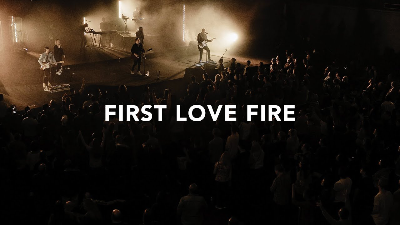 Leeland - First Love Fire (Official Live Video)