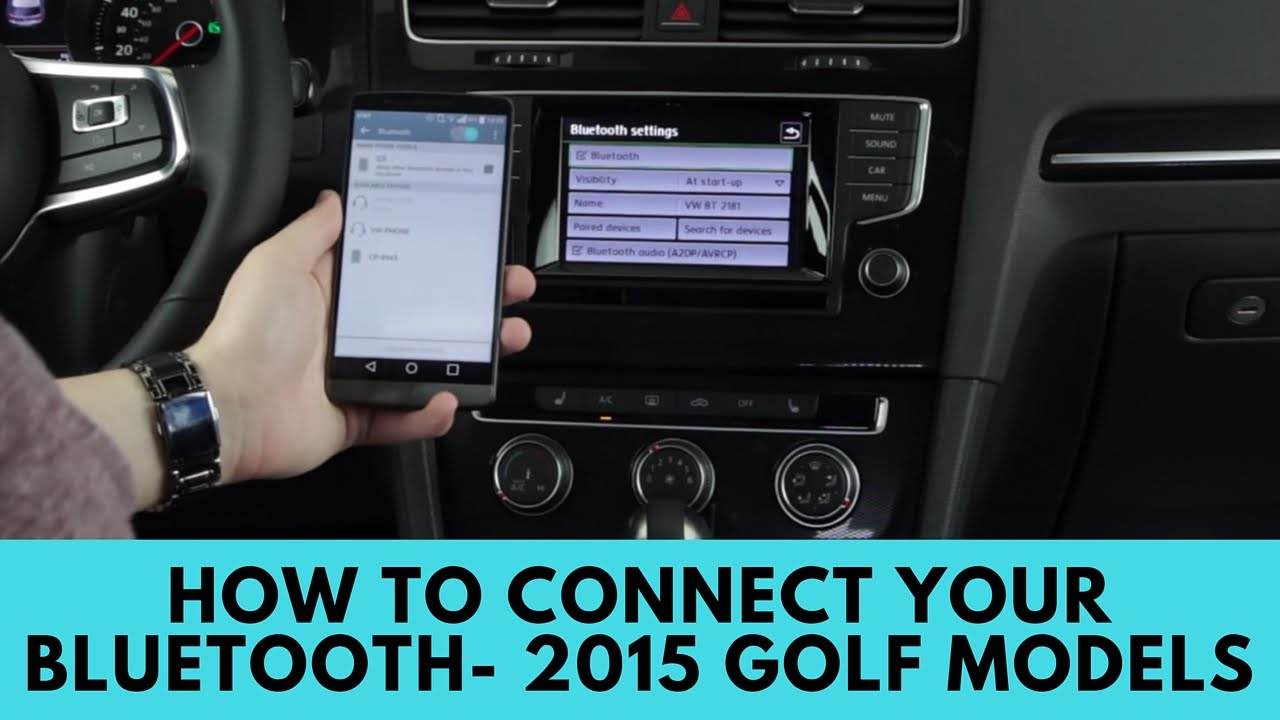 2015 Volkswagen Golf Models: How to Connect Bluetooth - YouTube