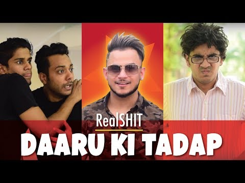 Daaru Ki Tadap   RealSHIT Feat. Millind Gaba aka MusicMG