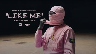 MEEKZ -  LIKE ME 👥 (OFFICIAL MOVIE)  & AUDIO 🗣 #Meekz_Manny