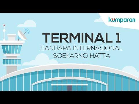 Mengenal Terminal 1 Bandara Soekarno Hatta