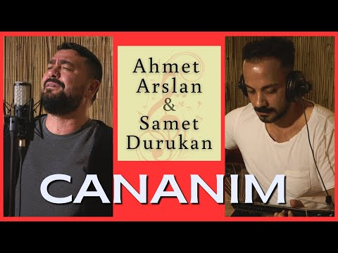 AHMET ARSLAN \u0026 SAMET DURUKAN - CANANIM [BoRPRoDüKSiYoN] 2020