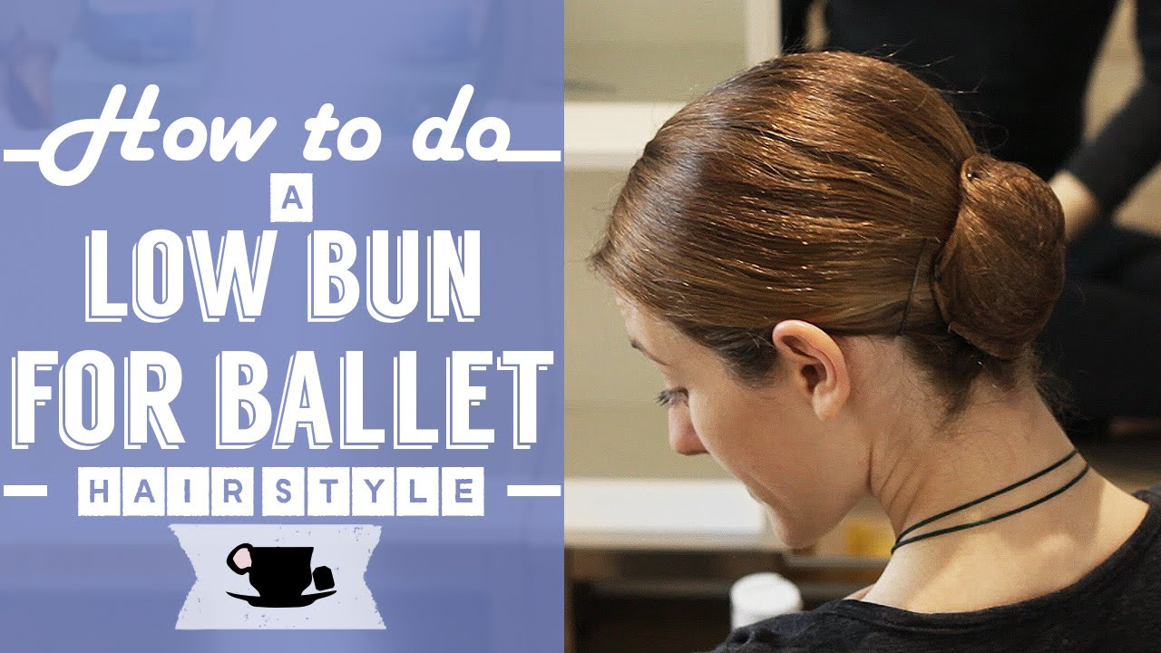 How To Do a Low Bun Hair Style for Ballet   Lazy Dancer Tips