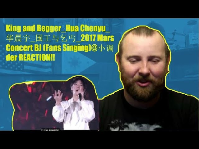King and Begger Hua Chenyu ??? ????? 2017 Mars Concert BJ (Fans Singing)@??der REACTION!!