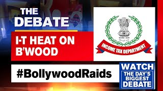 The Debate | I-T Dept Questions Rs 300 Cr 'Discrepancy' In Bollywood Raids