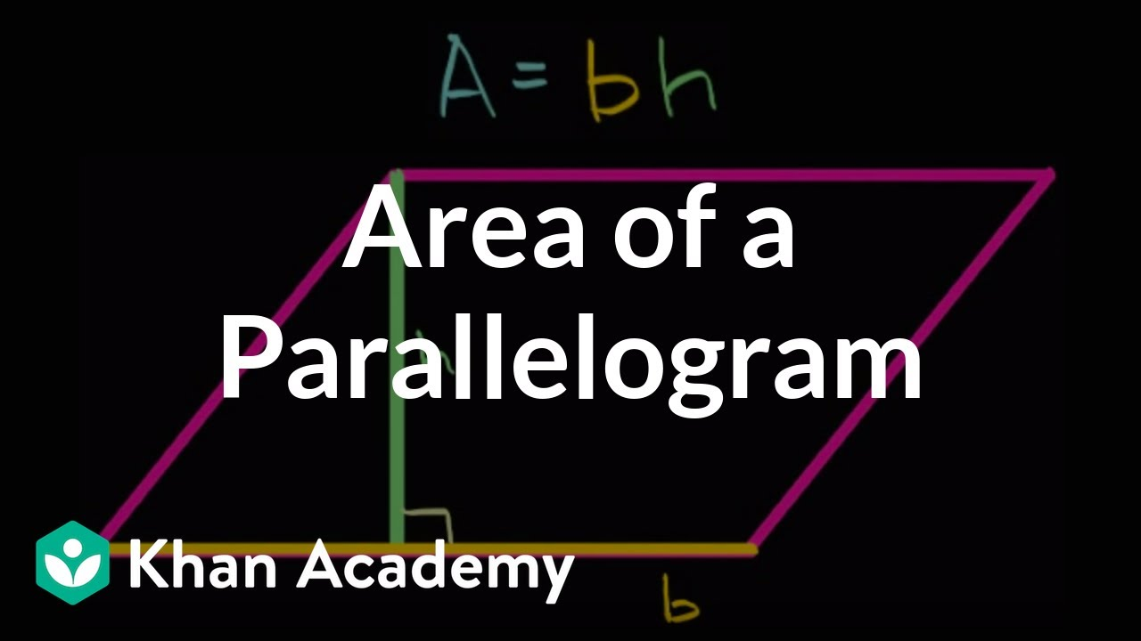 Area of a parallelogram (video)   Geometry   Khan Academy [ 720 x 1280 Pixel ]