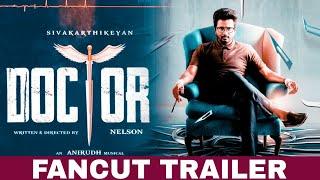 Doctor - Official Trailer (Tamil) Sivakarthikeyan, Priyanka | Anirudh | Nelson Dilipkumar