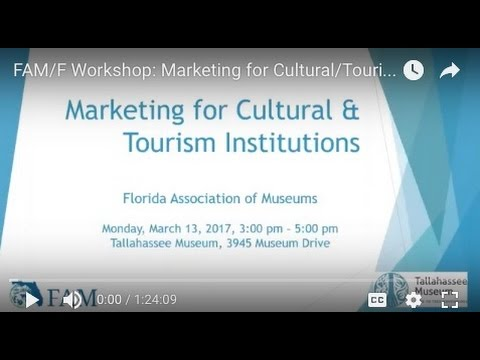 FAM/F Workshop: Marketing for Cultural/Tourism Institutions