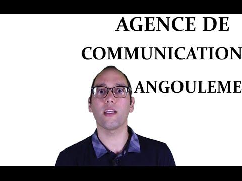 Agence de communication Angouleme - Cognac