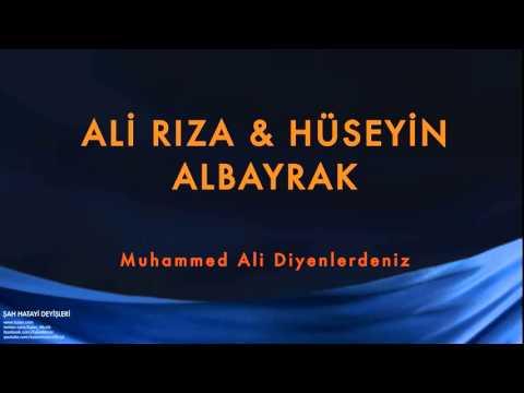 Ali Rıza Albayrak & Hüseyin Albayrak (feat. Aynur) - Muhammed Ali Diyenlerdeniz