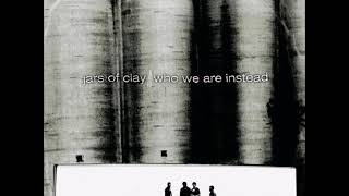 Baixar JARS OF CLAY WHO WE ARE INSTEAD